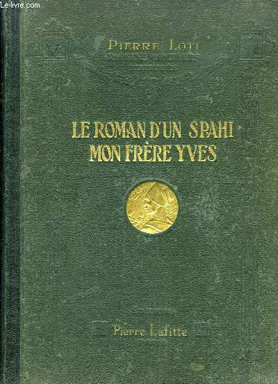 Le Roman d'un Spahi - Mon Frère Yves
