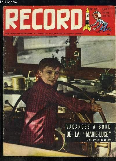 Record N°16 : Une danse d'Auvergne - Un homme en cage, le gardien de but - Vacances à bord de la Marie-Luce - L'Ecluse - J'ai 13 ans et j'habite le Congo - La folie de Sucrouf - La R8 - Bonatti, le vainqueur des Jorasses ...