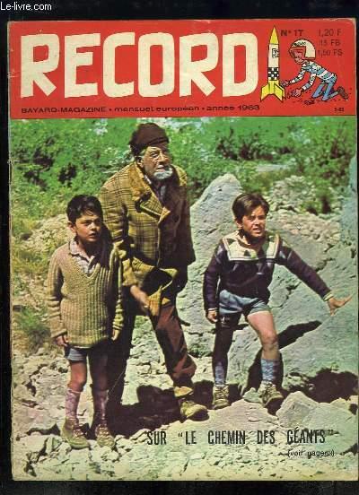 Record N°17 : Le plongeon - Poulidor prépare le Tour de France - Marcel Amont, l'athlète de la chanson - Mermoz livre une bataille sur l'Atlantique - Les animaux se costuments - L'aviation de demain - Nouvelle de Claude Ullin -