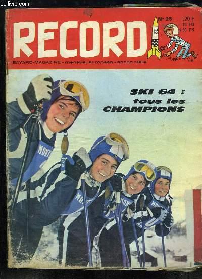 Record N°25 : Les 63 colonnes de la Une - Le Ski, entrainement de l'Equipe de France et les reportages à la TV. - 30 Robinsons dans une île - J'ai 13 ans, je suis Lapon - Claude François ...