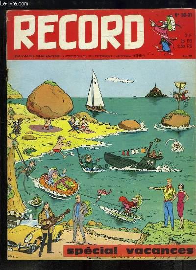 Record N°30 - 31 : L'anniversaire du Débarquement - Le Tour de France - Les 24 Heures du Mans - Des trésors cachés derrière la carte - Pieds nus au Mont Saint-Michel - Des tours de prestidigitation ...