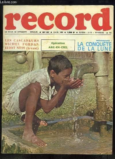 Record N°87 : Les Cascadeurs (BD) - Michel Forban (BD) - Le véritable Eliot Ness (BD) - Ram Bhagat raconte comment il vit au Bihar - A la découverte d'animaux rares en France - Le masseur kinésithérapeute - La Conquête de la Lune ...