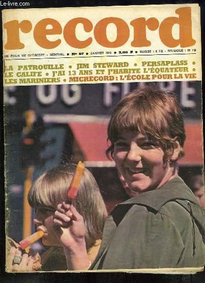 Record N°97 : J'ai 13 ans et j'habite l'Equateur - La longue escale des petits mariniers - La grande aventure 70 - Le secrétariat - L'Ecole pour la Vie.