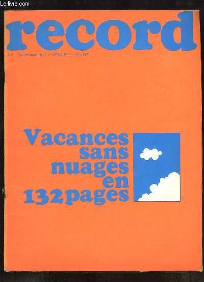 Record N°115 : Vacances sans Nuages - Les artificiers du Roi - Ouverture de la Chasse au Trésor - Roger PIERRE et Jean-Marc THIBAULT en tournée - Pas de vacances pour ceux d'Apollo XV - Taizé, un Woodstock Chrétien ...