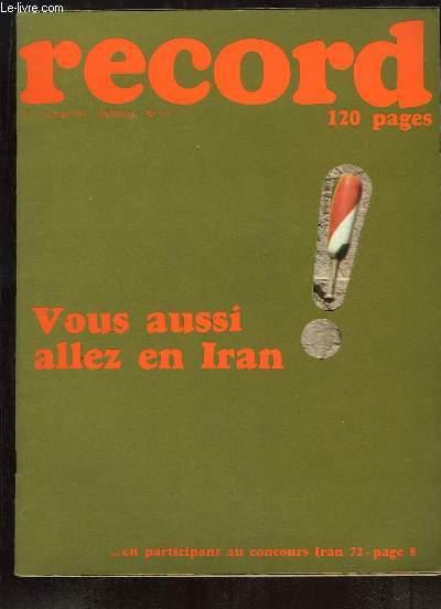 Record N°117 : Opération Québec par le CES d'Hennebont - Je m'appelle Réza et je suis prince d'Iran - Les Champignons - La conquête de l'Ouest - Le Motonautisme - Guy de FATTO - Les Chats - Etalagiste ...