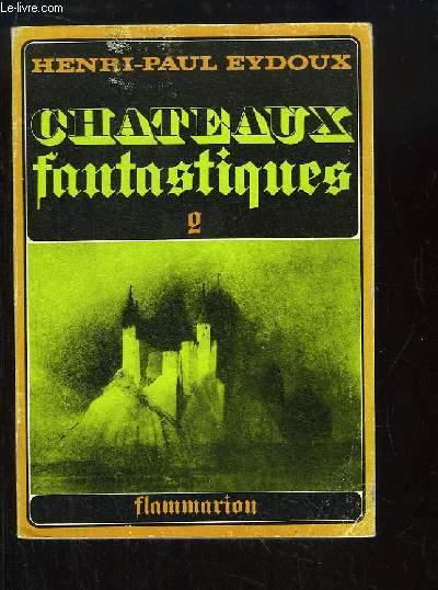 Châteaux Fantastiques, Tome 2