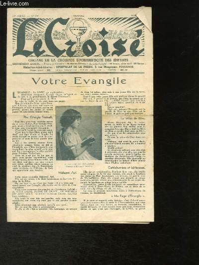 Le Croisé N°255 - 23e année : Votre Evangile - Le XIIIe Congrès Eucharistique Naztional (Rennes, 2 - 6 juillet 1947)