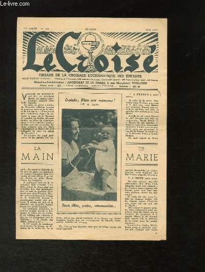 Le Croisé N°257 - 23e année : La Main de Marie - La Tessera ...