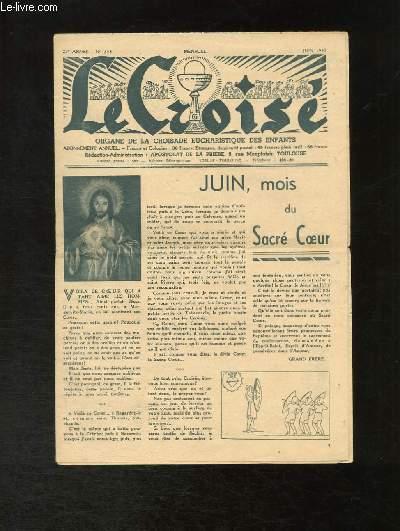 Le Croisé N°258 - 23e année : Juin, mois du Sacré-Coeur - Saint Jean-Baptiste, 24 juin - L'Offrande  ...