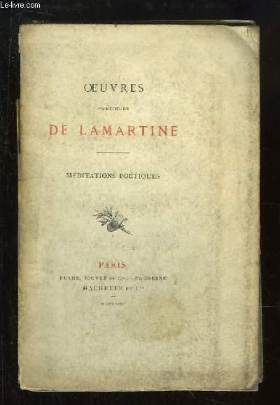 Oeuvres poétiques de Lamartine. Méditations poétiques.
