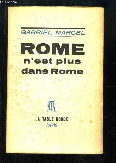 Rome n'est plus dans Rome. Pièce en 5 actes.