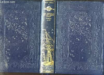 Oeuvres de Jules Verne, TOME 3 : Les Enfants du Capitaine Grant (1e partie). Les voyages extraordinaires.