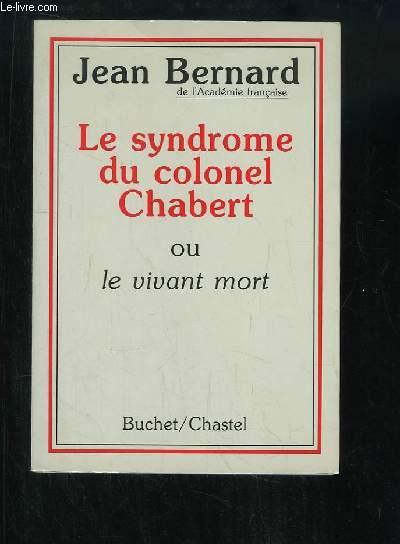 Le syndrome du colonel Chabert ou le vivant mort.