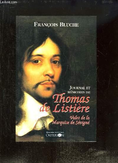 Journal et Mémoires de Thomas de Listière. Valet de la Marquise de Sévigné.