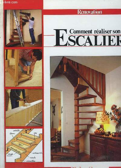 Comment réaliser son Escalier. Rénovation