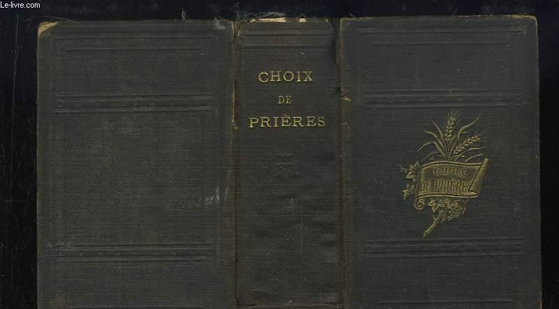 Choix de Prières, d'après les Manuscrits du IXe au XVIIe siècle. Edition Populaire.