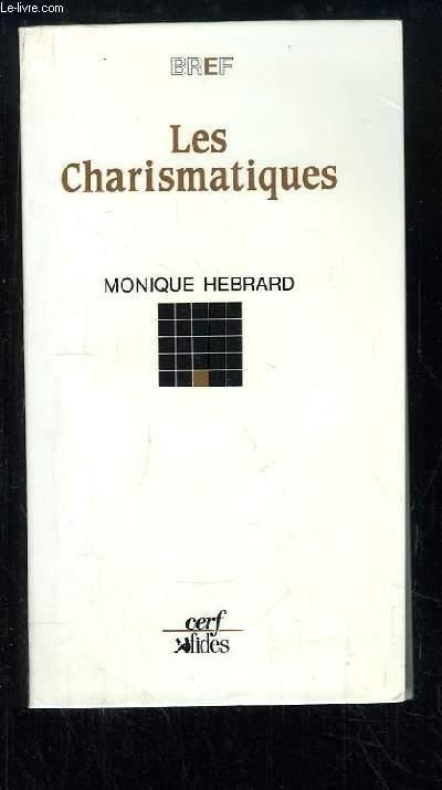 Les Charismatiques.