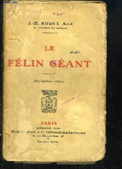 Le Félin Géant.