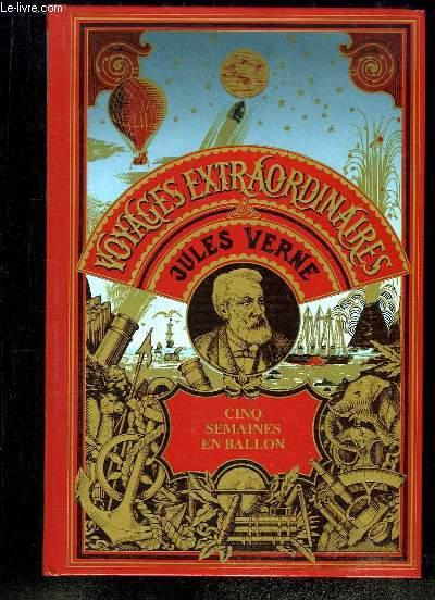 Les Oeuvres de Jules Verne. Cinq semaines en ballons