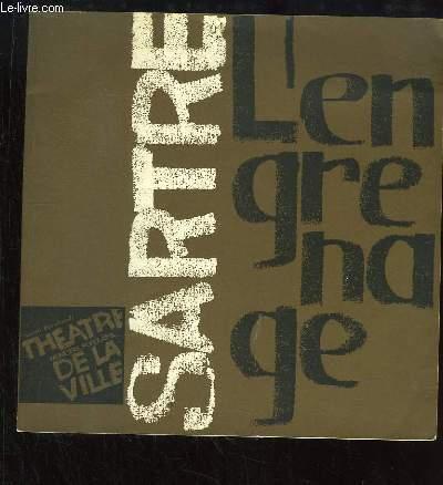 L'Engrenage. Troisième création du Théâtre de la Ville. Mise en scène de Jean Mercure.