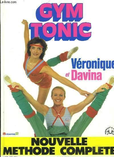 Gym Tonic. Nouvelle Méthode Complète.