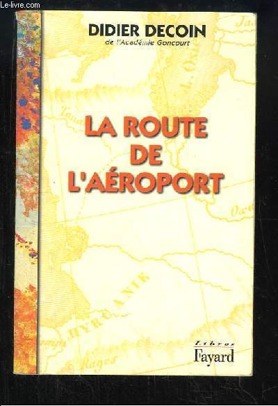 La route de l'aéroport