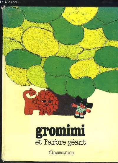 Gromini et l'arbre géant.