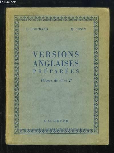 Versions anglaises préparées. Classes de 3e et 2e.