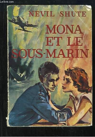 Mona et le sous-marin.