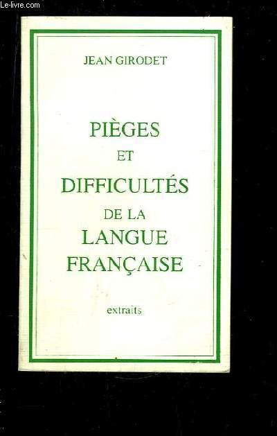 Pièges et Difficultés de la Langue Française. Extraits