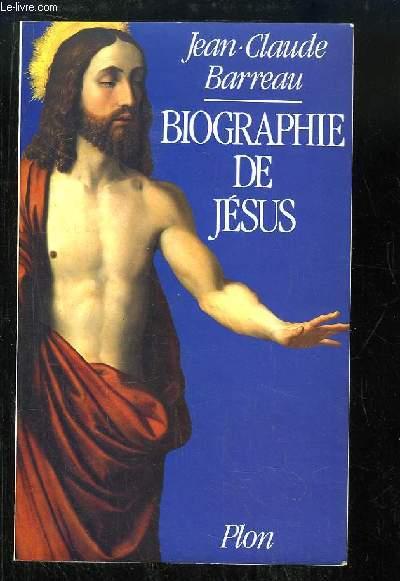 Biographie de Jésus.