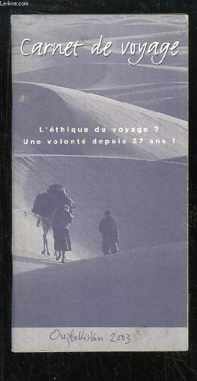 Carnet de Voyage. Ouzbekistan, 2003