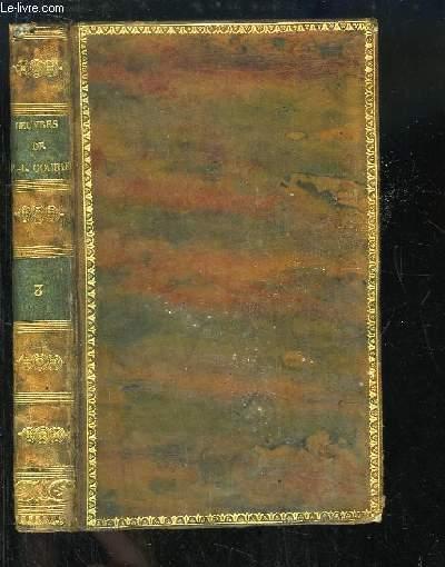 Oeuvres Complètes de Paul-Louis Courier. TOME 3
