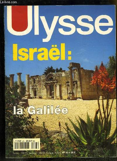 Ulysse, la revue du voyage culturel N°43 : Israël. La Galilée