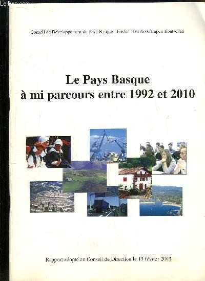 Le Pays Basque à mi parcours entre 1992 et 2010