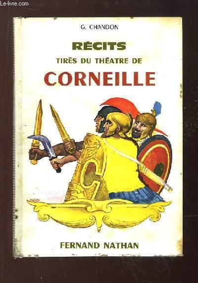 Récits tirés du Théâtre de Corneille.