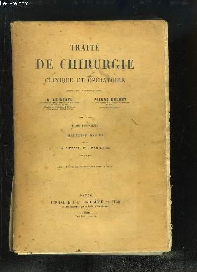 Traité de Chirurgie clinique et opératoire. TOME 2 : Maladies des Os, par MM. RIEFFEL et MAUCLAIRE