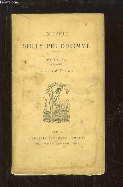 Oeuvres de Sully Prudhomme. Poésies, 1865 - 1866. Stances & Poèmes.