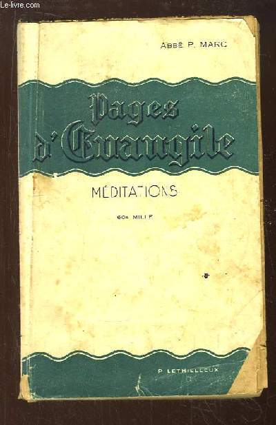 Pages d'Evangile. Meditations