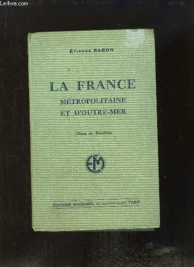 La France Métropolitaine et d'Outre-Mer. Classe de Troisième. Programme du 11 avril 1938