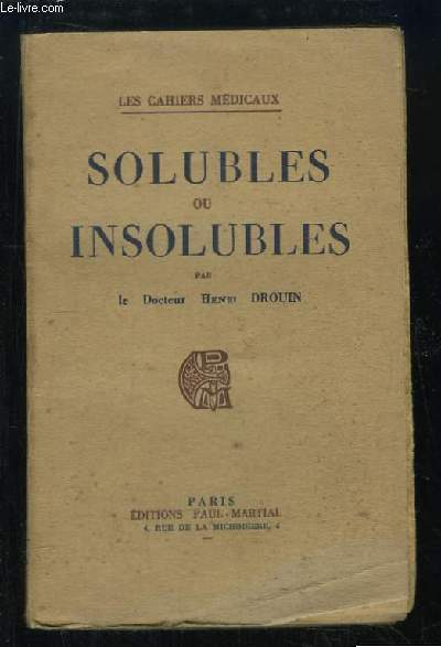 Solubles ou Insolubles.