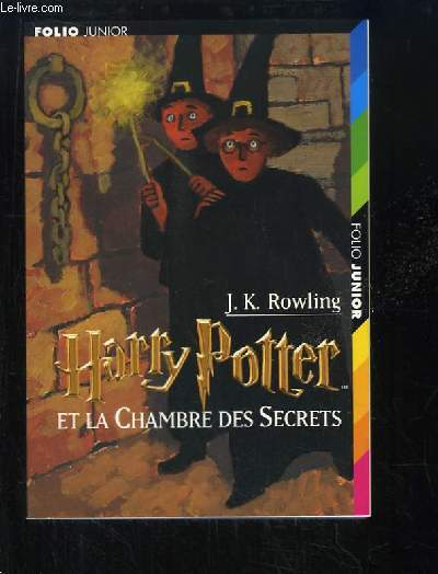 Harry potter a l ecole des sorciers rowling j k - Fiche de lecture harry potter et la chambre des secrets ...