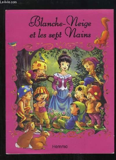 Blanche-Neige et les sept Nains.