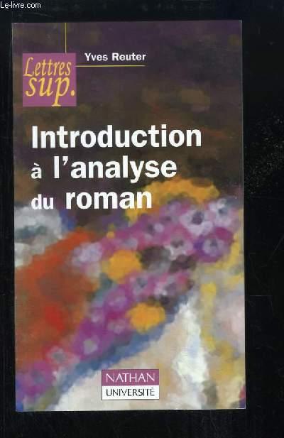 Introduction à l'analyse du roman.
