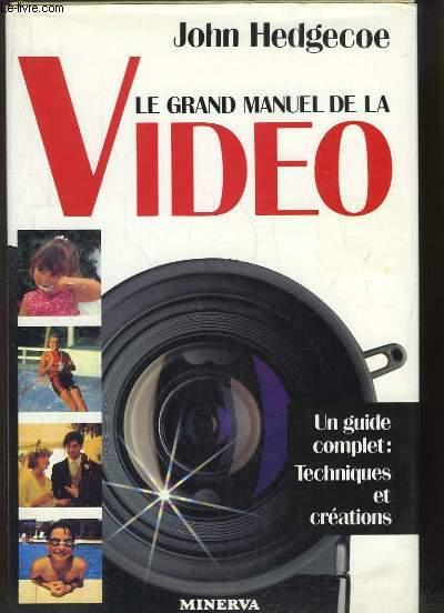 Le grand Manuel de la Video.
