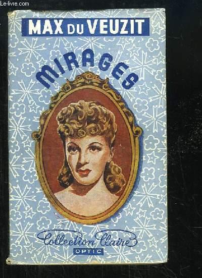 Mirages ...