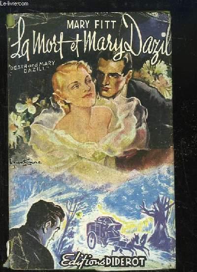 La mort et Mary Dazill