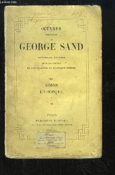 Oeuvres complètes de George Sand. TOME 10 : Simon - L'Uscoque.