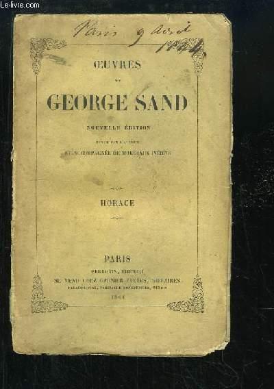 Oeuvres complètes de George Sand. TOME 15 : Horace, 1e partie.