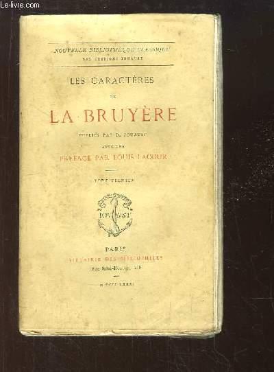 Les Caractères de La Bruyère, publiés par D. Jouaust. TOME 1er.